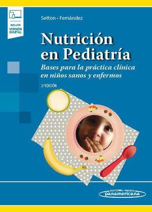 NUTRICIÓN EN PEDIATRÍA (VERSIÓN PAPEL + DIGITAL) 2ª EDICIÓN
