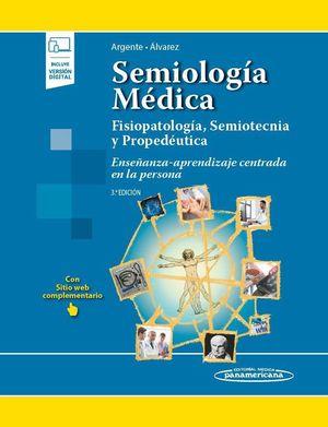 SEMIOLOGÍA MÉDICA (3ª EDICIÓN) (VERSIÓN PAPEL + DIGITAL)