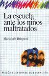 ESCUELA ANTE LOS NIÑOS MALTRATADOS, LA