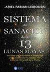SISTEMA DE SANACION DE LAS 13 LUNAS MAYAS