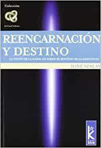 REENCARNACION Y DESTINO
