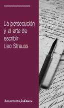 PERSECUCION Y EL ARTE DE ESCRIBIR, LA