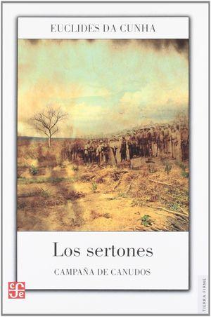 LOS SERTONES : CAMPAÑA DE CANUDOS
