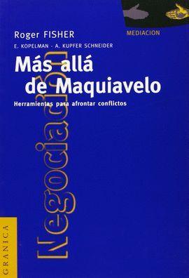 MÁS ALLÁ DE MAQUIAVELO (NUEVA EDICIÓN)
