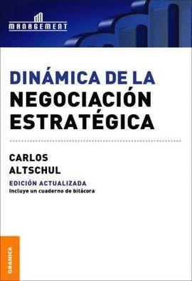 DINÁMICA DE LA NEGOCIACIÓN ESTRATÉGICA