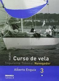 CURSO DE VELA - NAVEGADOR. TOMO 3