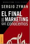 FINAL DEL MARKETING QUE CONOCEMOS, EL