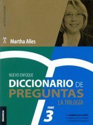 DICCIONARIO DE PREGUNTAS: LA TRILOGIA. TOMO 3