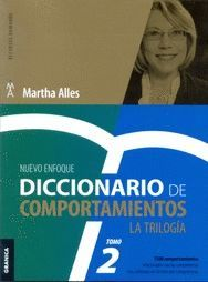DICCIONARIO DE COMPORTAMIENTOS: LA TRILOGIA. TOMO 2