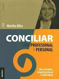CONCILIAR VIDA PROFESIONAL Y PERSONAL (NUEVA EDICIÓN)