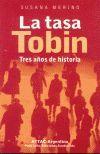 TASA TOBIN, LA TRES AÑOS DE HISTORIA