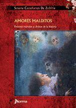 AMORES MALDITOS. PASIONES MORTALES Y DIVINAS DE LA HISTORIA