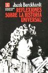 REFLEXIONES SOBRE LA HISTORIA UNIVERSAL