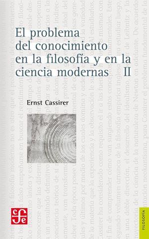 PROBLEMA DEL CONOCIMIENTO EN LA FILOSOFIA Y EN LA CIENCIA MODERNA II, EL