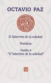 LABERINTO DE LA SOLEDAD, EL / POSDATA / VUELTA A