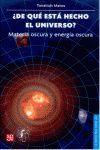 DE QUE ESTA HECHO EL UNIVERSO? MATERIA OSCURA Y ENERGIA OSCURA