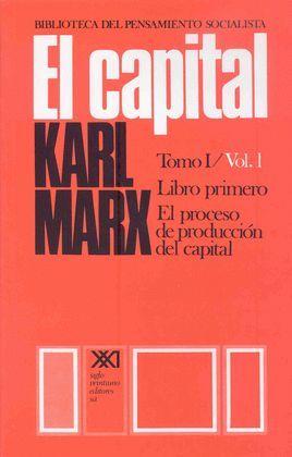 CAPITAL, EL - TOMO 1 / VOL. 1 ( LIBRO PRIMERO )