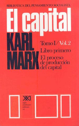 CAPITAL, EL - TOMO 1 / VOL. 2 ( LIBRO PRIMERO )