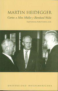CARTAS A MAX MULLER Y BERNHARD WELTE