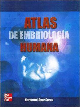 ATLAS DE EMBRIOLOGÍA HUMANA
