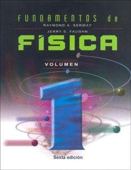 FUNDAMENTOS DE FISICA. VOLUMEN 1 (SEXTA EDICION)