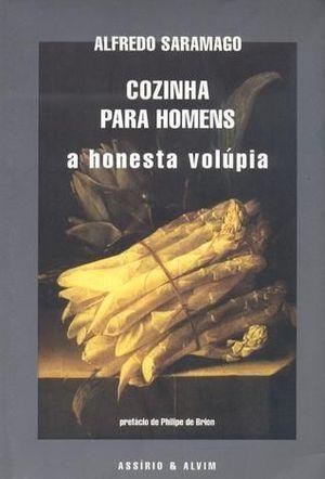 COZINHA PARA HOMENS- A HONESTA VOLUPIA-