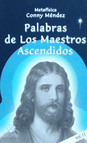 PALABRAS DE LOS MAESTROS ASCENDIDOS