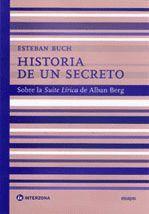 HISTORIA DE UN SECRETO: SOBRE LA SUITE LIRICA DE ALBAN BERG