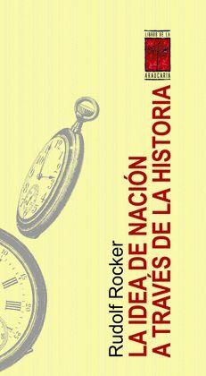 IDEA DE NACIÓN A TRAVÉS DE LA HISTORIA, LA