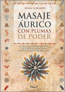 MASAJE AURICO CON PLUMAS DE PODER