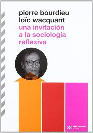 INVITACIÓN A LA SOCIOLOGÍA REFLEXIVA, UNA