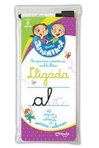 LLIGADA   +5 ANYS (+RETOLADOR I ESBORRADOR)
