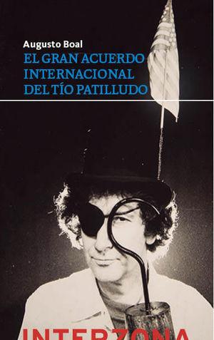 GRAN ACUERDO INTERNACIONAL DEL TÍO PATILLUDO, EL