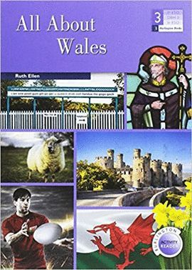 ALL ABOUT WALES. 3º ESO BURLINGTON ACTIVITY READERS