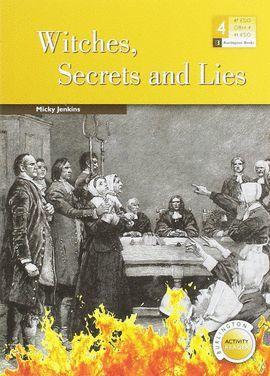 WITCHES SECRETS AND LIES. 4º ESO BURLINGTON ACTIVITY READERS