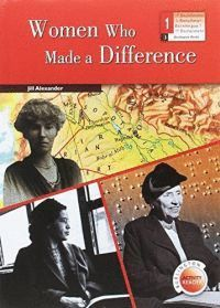 WOMEN WHO MADE A DIFFERENCE. 1 BACHILLERATO + ACTIVITY READERS