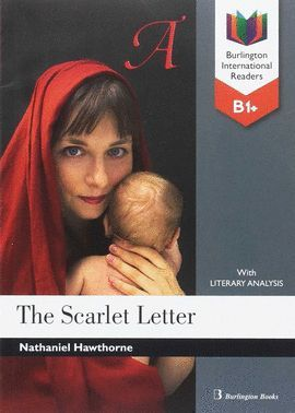 SCARLET LETTER, THE (B1+ BURLINGTON INTERNATIONAL READERS)