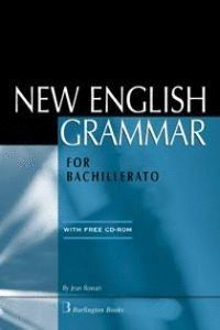 NEW ENGLISH GRAMMAR FOR BACHILLERATO (+ D)