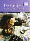 TWO EXPLORERS: STORIES OF MARCO POLO AND AMUNDSEN -3 ESO-