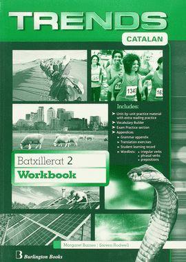 TRENDS 2 BATXILLERAT WORKBOOK