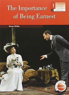 IMPORTANCE OF BEING EARNEST, THE (1 BACHILLERATO)
