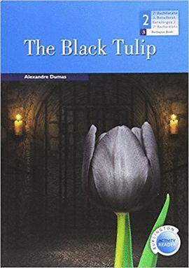 BLACK TULIP, THE (2º BACHILLERATO)