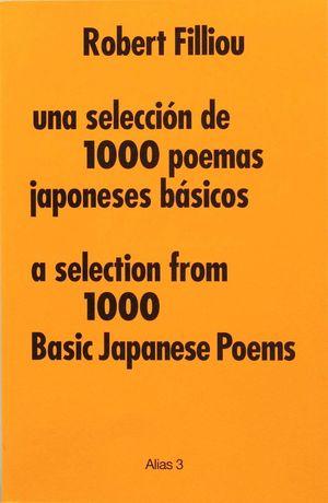 SELECCIÓN DE 1000 POEMAS JAPONESES BÁSICOS, UNA