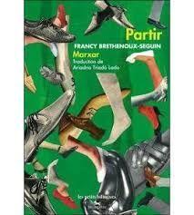 PARTIR / MARXAR