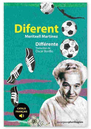 DIFERENT / DIFFÉRENTE  ( CATALÀ / FRANÇAIS )