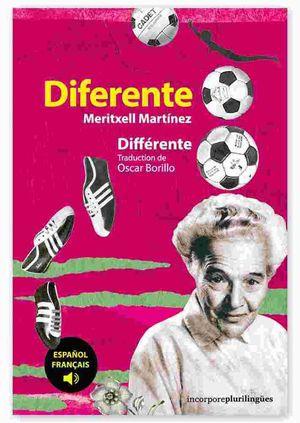 DIFERENTE / DIFFERENTE ( CASTELLANO / FRANÇAIS )